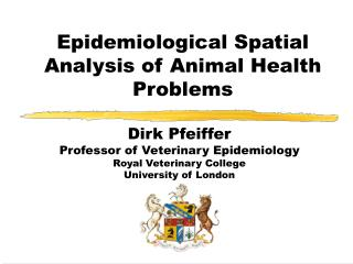 Epidemiological Spatial Analysis of Animal Health Problems