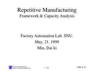 Repetitive Manufacturing Framework & Capacity Analysis