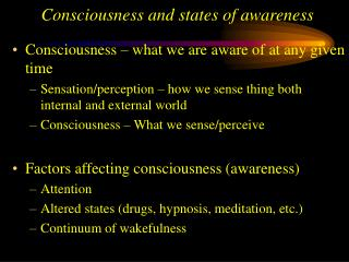 Consciousness and states of awareness