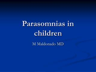Parasomnias in children