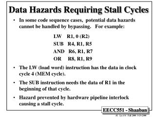 Data Hazards Requiring Stall Cycles