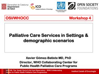 Palliative Care Services  in  Settings  &  demographic scenarios