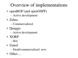 Overview of implementations