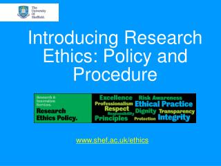Introducing Research Ethics: Policy and Procedure