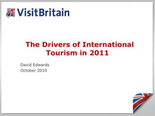 The Drivers of International Tourism in 2011