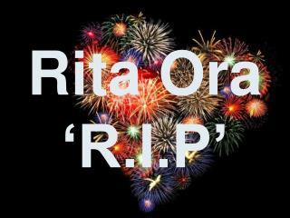 Rita Ora  'R.I.P'