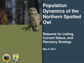 Population Dynamics of the Northern Spotted Owl