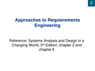 Approaches to Requierements Engineering