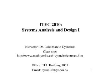 ITEC 2010: Systems Analysis and Design I