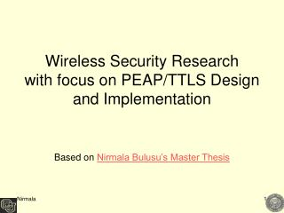 Wireless Security Research with focus on PEAP/TTLS Design and Implementation