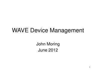 WAVE Device Management