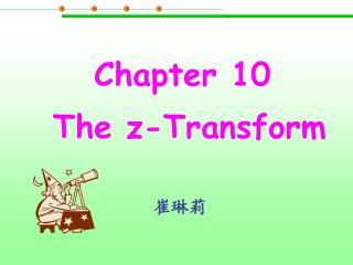 Chapter 10  The z-Transform