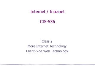 Internet / Intranet CIS-536
