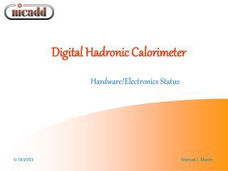 Digital Hadronic Calorimeter