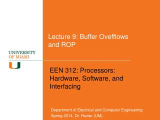 Lecture 9: Buffer Ovefflows and ROP