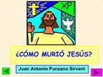 C MO MURI  JES S