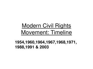 Modern Civil Rights Movement: Timeline