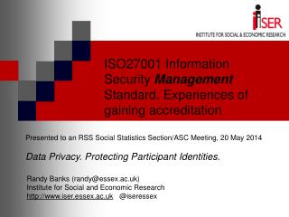 ISO27001 Information Security Management Standard. Experiences of gaining accreditation