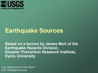 Earthquake  Sources