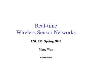 Real-time  Wireless Sensor Networks