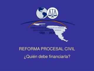 REFORMA PROCESAL CIVIL