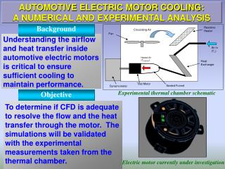 AUTOMOTIVE ELECTRIC MOTOR COOLING:  A NUMERICAL AND EXPERIMENTAL ANALYSIS
