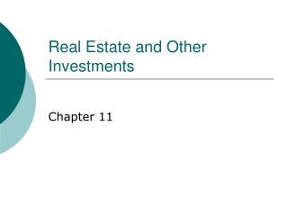 Real Estate and Other Investments