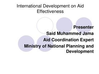 International Development on Aid Effectiveness