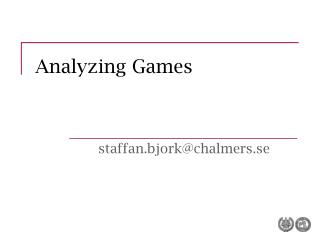 Analyzing Games