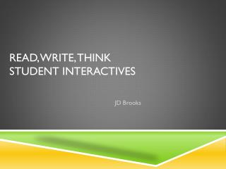 READ, WRITE, THINK  STUDENT INTERACTIVES