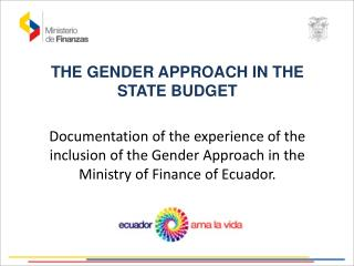THE  GENDER  APPROACH IN  THE STATE BUDGET
