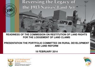 READINESS OF THE COMMISSION ON RESTITUTION OF LAND RIGHTS FOR THE LODGEMENT OF LAND CLAIMS