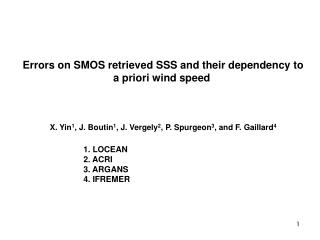 Errors on SMOS retrieved SSS and their dependency to a priori wind speed