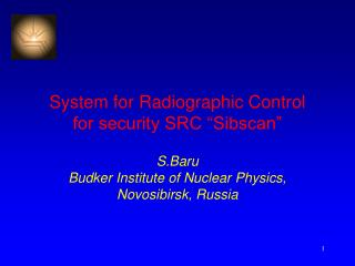 "System for Radiographic Control  for security SRC ""Sibscan"""