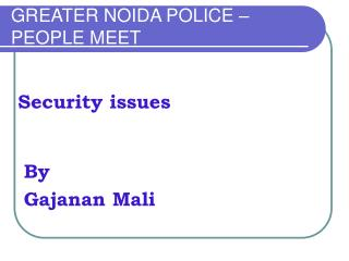 GREATER NOIDA POLICE – PEOPLE MEET