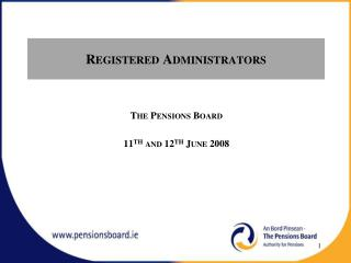 Registered Administrators
