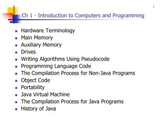 Ch 1 - Introduction to Computers and Programming