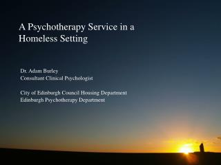 A Psychotherapy Service in a  Homeless Setting