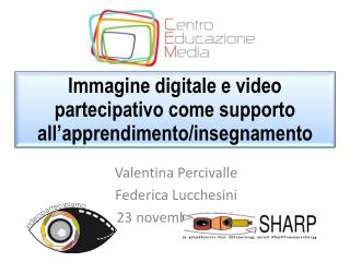 Immagine digitale e video partecipativo come supporto all'apprendimento/insegnamento