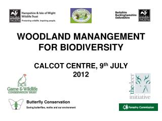 WOODLAND MANANGEMENT FOR BIODIVERSITY