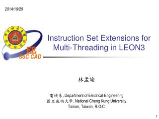 Instruction Set Extensions for Multi-Threading in LEON3