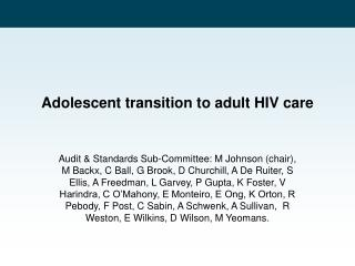 Adolescent transition to adult HIV care