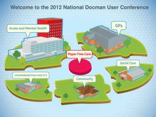 Welcome to the 2012 National Docman User Conference