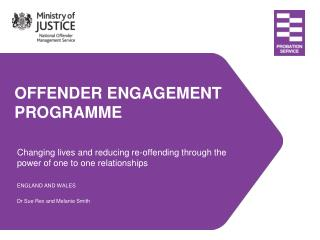 OFFENDER ENGAGEMENT  PROGRAMME