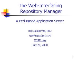 The Web-Interfacing  Repository Manager