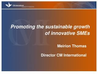 Promoting the sustainable growth of innovative SMEs
