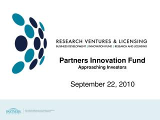 Partners Innovation Fund Approaching Investors