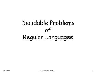 Decidable Problems of Regular Languages