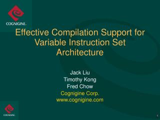 Effective Compilation Support for Variable Instruction Set Architecture