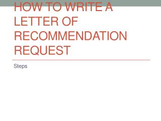 How to Write a Letter of Recommendation Request